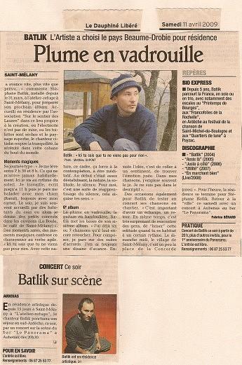 11 avril 2009 - Le Dauphiné Libéré - Batlik - Résidence LaboBatlik, L'artiste a choisi le pays Beaume-Drobie pour résidencePlume en vadrouille