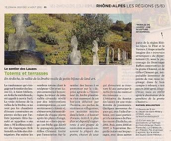4 août 2010 - TELERAMA - Totems et terrasses – En Ardèche, la vallée de la Drobie recèle de petits bijoux de land art.