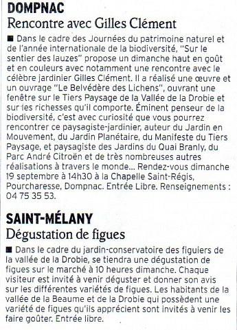 17 septembre 2010 - Le Dauphiné Libéré - Actualité des projets de l'associationDompnac - Rencontre avec Gilles ClémentSaint Mélany - Dégustation de figues