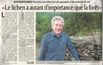 """3 août 2011 - Le Dauphiné Libéré - Rencontre avec Gille Clément, paysagiste, à l'occasion des 10 ans""""Le Lichen a  autant d'importance que la forêt"""""""
