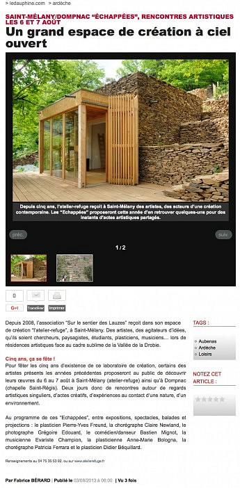03 août 2013 - Le Dauphiné Libéré - Un grand espace de création à ciel ouvert